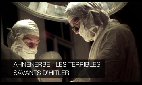 Ahnenerbe, les Terribles Savants d'Hitler